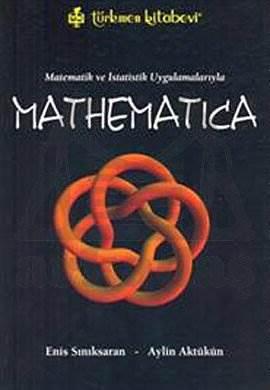Matematik ve İstatistik Uygulamaları ile MATHEMATICA