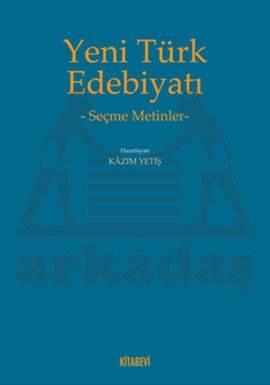 Yeni Türk Edebiyatı -Seçme Metinler-