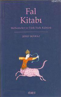 Fal Kitabı; Melhemeler Ve Türk Kültürü