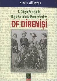 Of Direnişi; 1. Dünya Savaşında Doğu Karadeniz Muharebesi