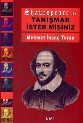 Shakespeare ile Tanışmak İstermisiniz