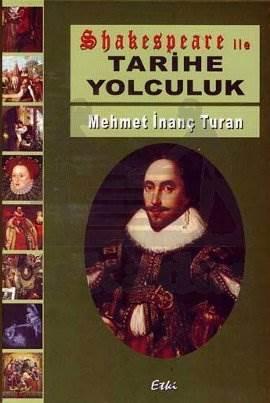 Shakespeare ile Tarihe Yolculuk
