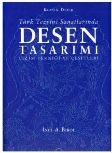 Türk Tezyîni Sanatlarında Desen Tasarımı