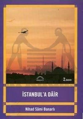 İstanbul'a Dâir