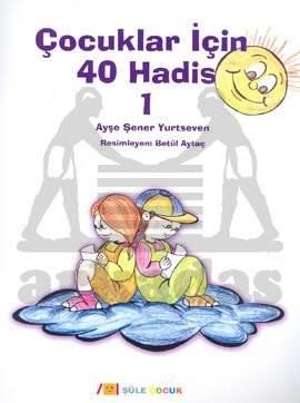 Çocuklar İçin 40 Hadis 1