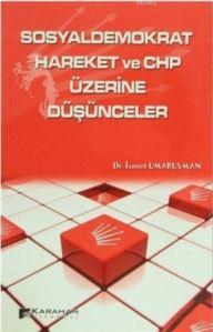 Sosyaldemokrat Hareket Ve CHP Üzerine Düşünceler