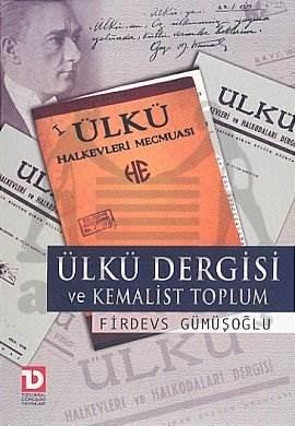 Ülkü Dergisi ve Kemalist Toplum