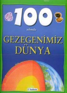 100 Adımda Gezegenimiz Dünya