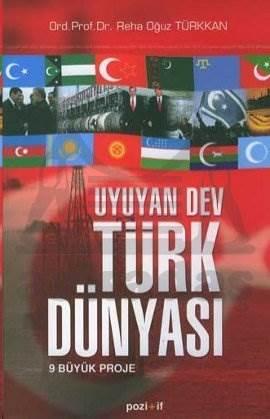 Uyuyan Dev Türk Dünyası 9 Büyük Proje