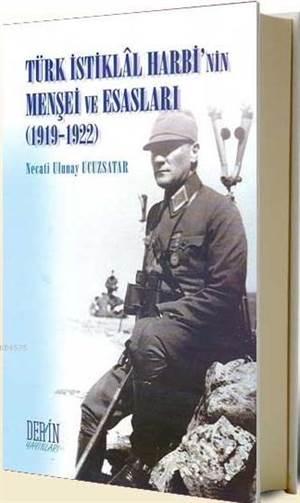 Türk İstiklal Harbinin Menşei ve Esasları; 1919-1922