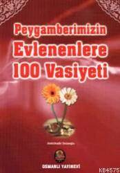 Peygamberimizin Evlenenlere 100 Vasiyeti