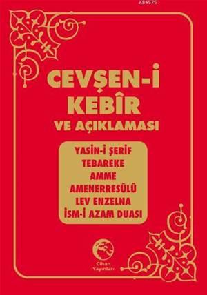 Cevşen-i Kebir Türkçe Okunuşu ve Açıklaması