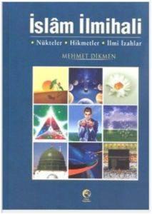 İslam İlmihali- Nükteler, Hikmetler, İlmî İzahları