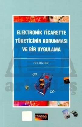 Elektronik Ticarette Tüketicinin