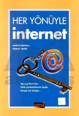 Her Yönüyle İnternet