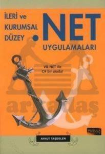 İleri ve Kurumsal Düzey .NET UYGULAMALARI