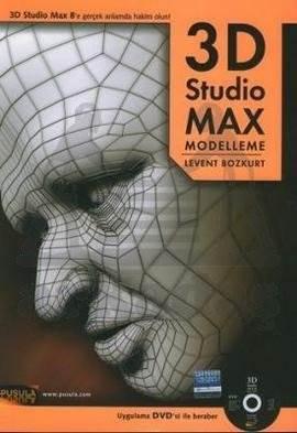 3D Studio MAX Modelleme (DVD ile beraber)