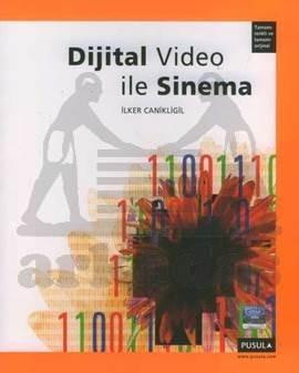 Dijital Video ile Sinema (Tamamı renkli)
