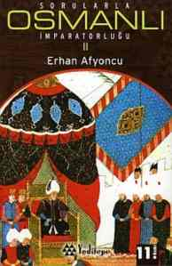 Sorularla Osmanlı İmparatorluğu II