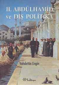 II.Abdülhamid ve Dış Polıtika