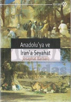 Anadolu'ya ve İran'a Seyahat