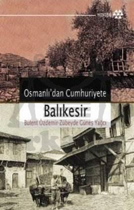 Osmanlı'dan Cumhuriyete Balıkesir
