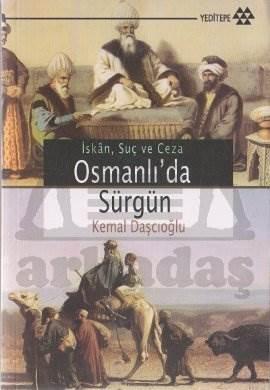Osmanlı'da Sürgün İskan, Suç ve Ceza