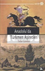 Anadolu'da Türkmen Aşiretleri