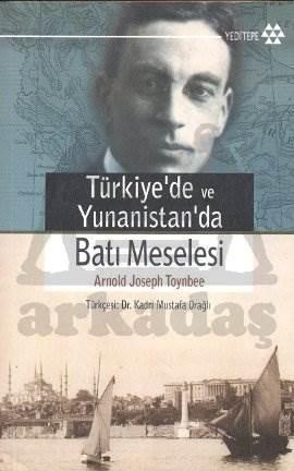 Türkiye'de ve Yunanistan'da Batı Meselesi