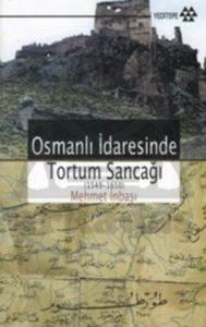 Osmanlı İdaresinde Tortum Sancağı