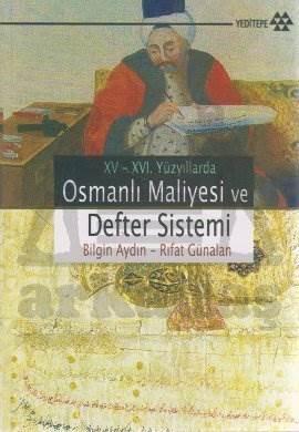 15-16. Yüzyıllarda Osmanlı Maliyesi ve Defter Sistemi