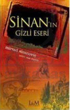 Sinan'In Gizli Eseri