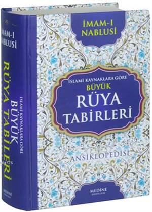 İslami Kaynaklara Göre Büyük Rüya Tabirleri (Ciltli); Ansiklopedisi