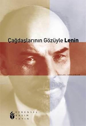 Çağdaşlarının Gözüyle Lenin
