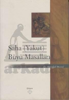 Saha (Yakut) Büyü Masalları