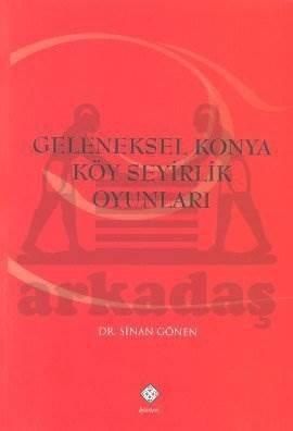 Geleneksel Konya Köy Seyirlik Oyunları