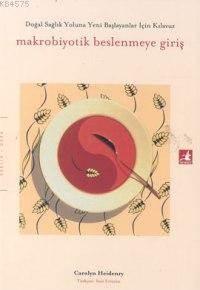 Makrobiyotik Besle ...