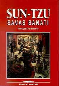Sun-Tzu Savaş Sana ...