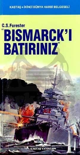 Bismarck' Batırınız