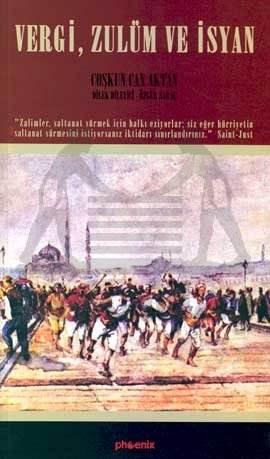 Vergi, Zulüm ve İsyan