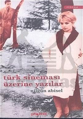Türk Sineması Üzerine Yazılar