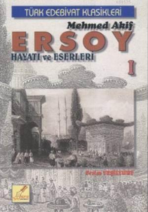 Mehmed Akif Ersoy Hayatı Ve Eserleri 1