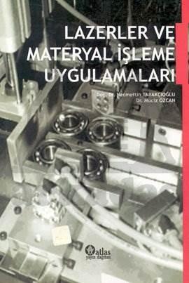 Lazerler ve Materyal İşleme Uygulamaları