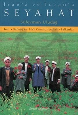 İran'a ve Turan'a Seyahat
