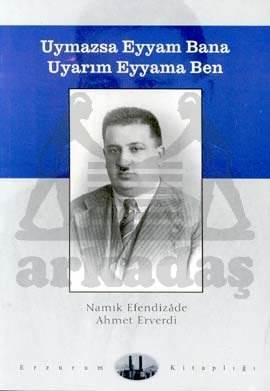 Uymazsa Eyyam Bana Uyarım Eyyama Ben