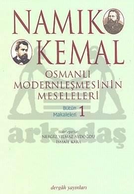 Osmanlı Modernleşmesinin Meseleleri Bütün Makaleleri 1