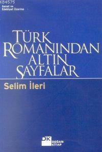 Türk Romanindan Altin Sayfalar