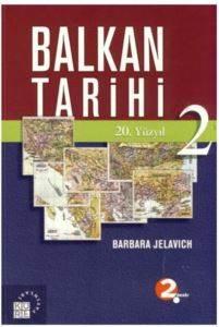 Balkan Tarihi 2: 20. Yüzyıl