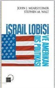 İsrail Lobisi ve Amerikan Dış Politikası