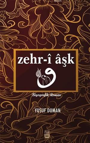 Zehr-î Âşk